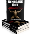 Jason Ferruggia's Renegade Diet for Fat Loss and Muscle Building Gets the Full Review and Great Ratings