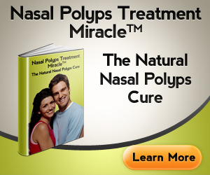 Nasal Polyps Miracle Treatment